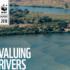 Valuing Rivers – Report WWF sul valore dei fiumi