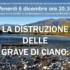 La distruzione delle grave di ciano – il progetto delle casse di espansione – 6 dicembre (TV)