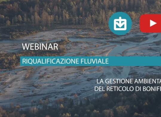 Materiali webinar - La gestione ambientale del reticolo di bonifica